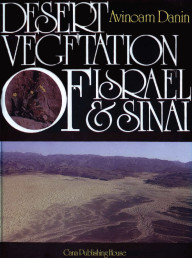 Desert Vegetation of Israel and Sinai